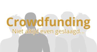 Crowdfunding gefaald?
