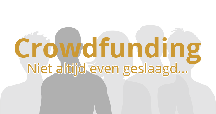 Waarom sommige crowdfundingcampagnes falen