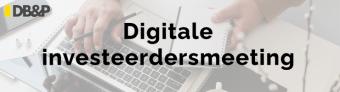Digitale Investeerdersmeeting van De Breed & Partners